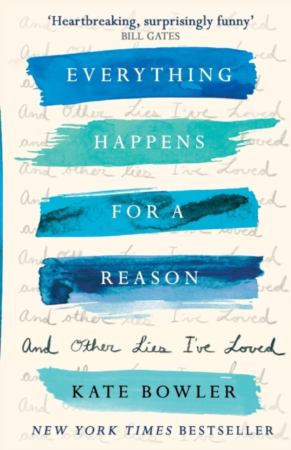 jacket for Everything Happens For a Reason and Other Lies I've Loved