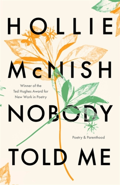 winner of the Ted Hughes Award for new work in poetry