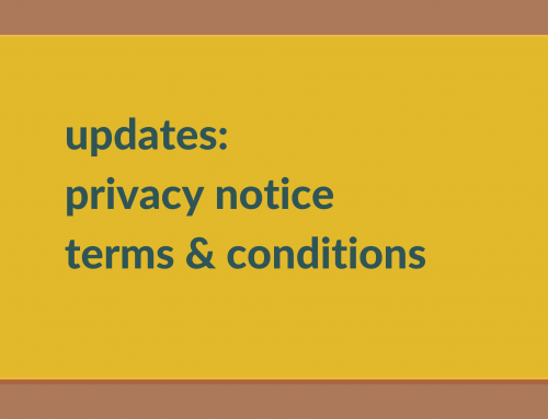 updates to privacy notice and Ts & Cs