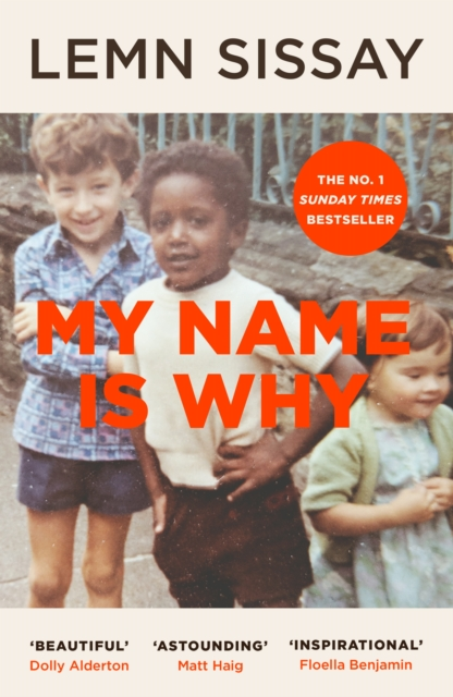 jacket for My Name is Why - features a photograph of Lemn Sissay aged about 6, smiling a little cautiously, with two white children either side