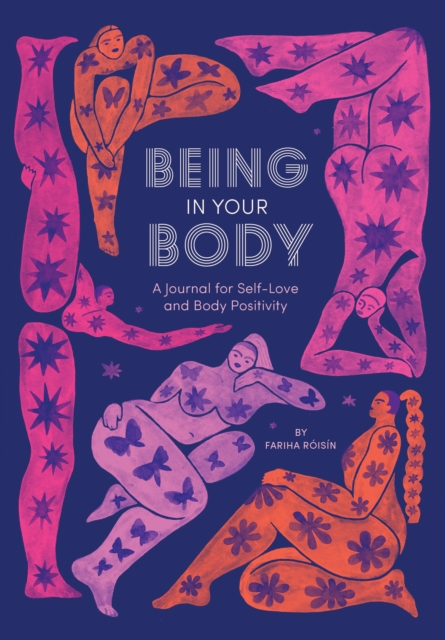 jacket for Being in Your Body - features fat women's/femme bodies covered in beautiful stars flowers and butterflies
