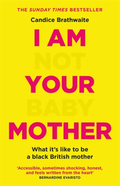 jacket for I Am Not Your Baby Mother - the words 'not' and 'baby' are faint, the words I Am Your Mother are bold and stand out strongly
