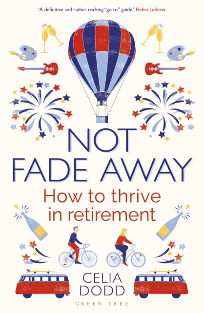 jacket for Not Fade Away - features a hot air balloon, fireworks, guitar, artist palette, bikes, trains and champagne