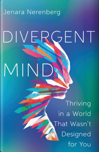 jacket for Divergent Mind - features a person in profile whose image is made up of multi-coloured shards