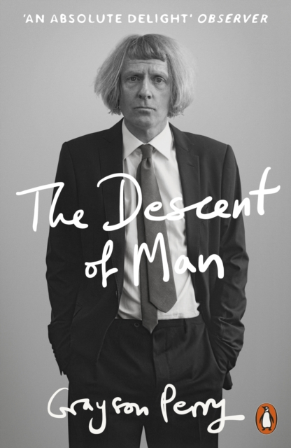 jacket for The Descent of Man - features Grayson Perry dressed in a very traditional suit and tie, looking troubled